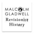 Malcom-Gladwell-Revisionist-History-Podcast  | Laire Group Marketing Best Podcasts