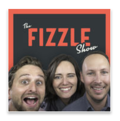 The-Fizzle-Show-podcast | Charlotte Social Media Best Podcasts