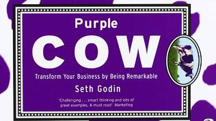 Seth-Godin-Purple-Cow | Laire Group Marketing's Digital Growth Marketing Action Plan