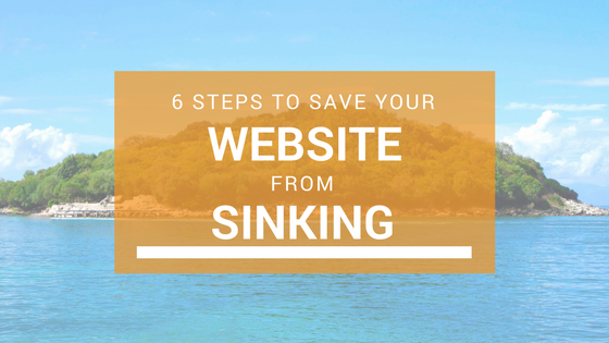 6 Tips to Save Your Website From Sinking