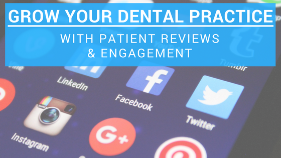 LGM capitalizing on dental patient reviews blog-1.png